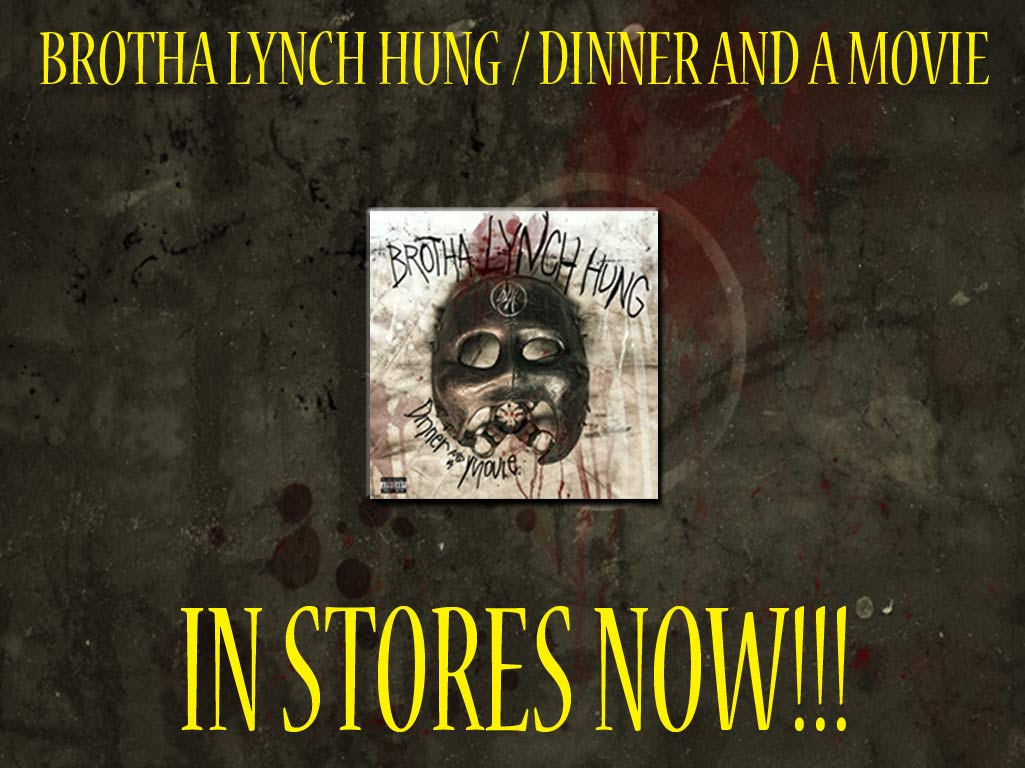 Brotha Lynch Hung Dinner and a Movie In Stores Now
