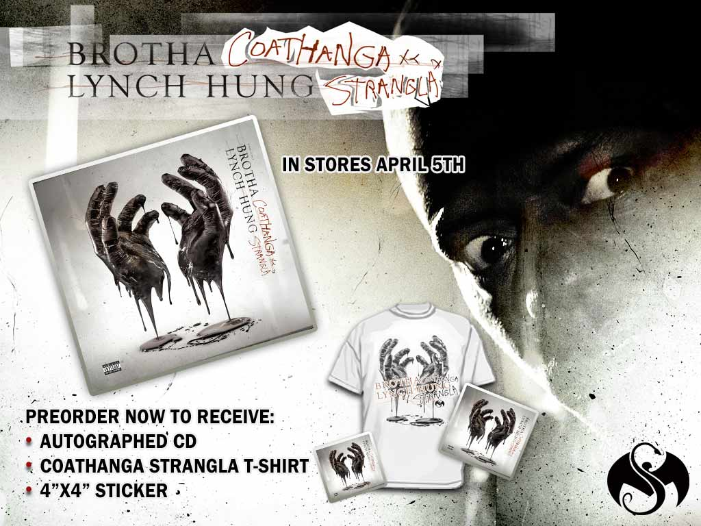 Brotha Lynch Hung - Coat Hanga Strangla 4/5/11