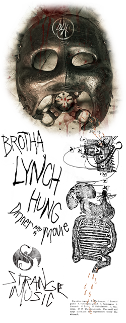 Brotha Lynch Hunge - Dinner and a Movie - strangemusicinc.net