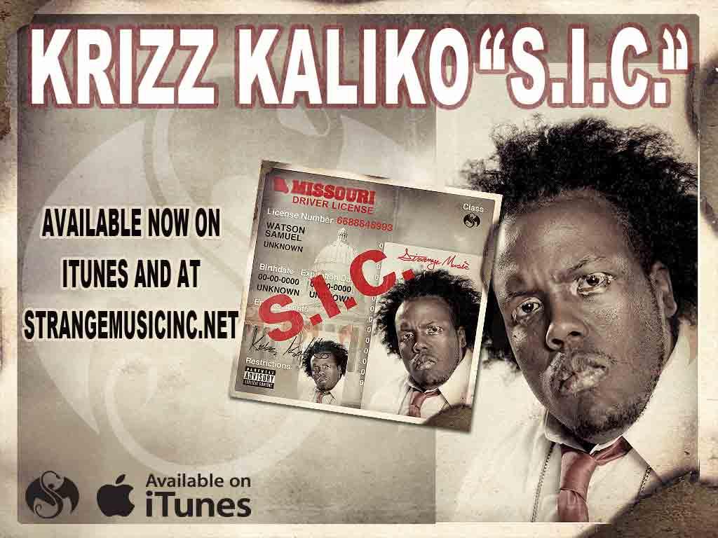 Krizz Kaliko - S.I.C. 5/17/11