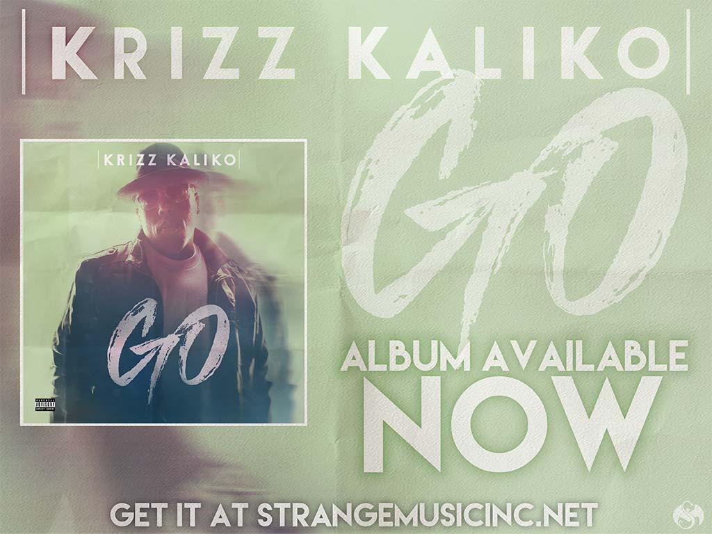 Krizz Kaliko - GO - Pre Sale Ship Date 4/8/2016