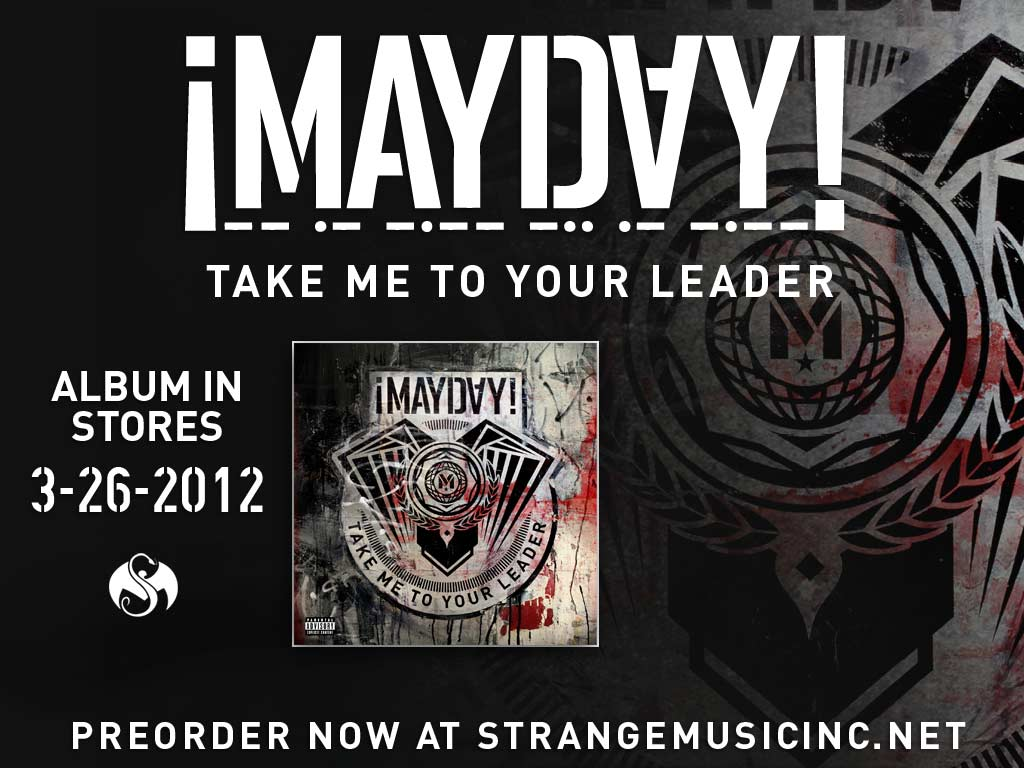 Mayday - Take Me To Your Leader 3/26/12