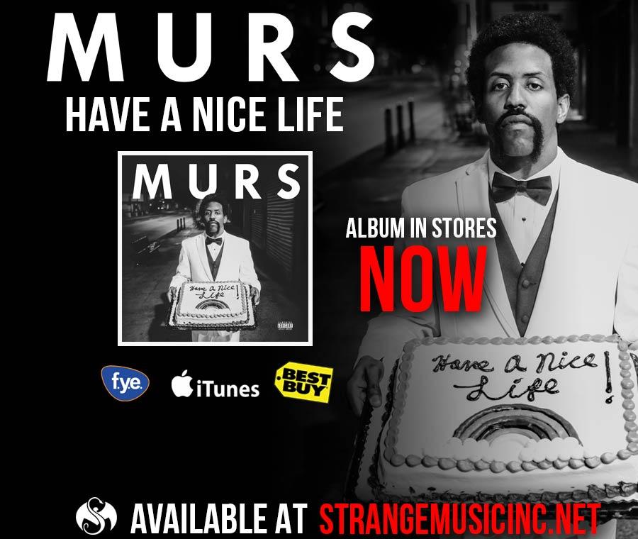 Murs - Have a Nice Life - Pre Sale Ship Date 5/18/2015