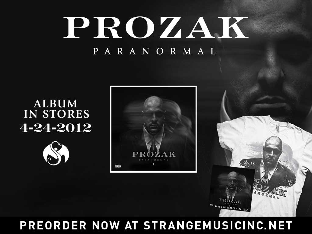 Prozak - Paranormal CD - Pre Sale Ship 4/24/2012