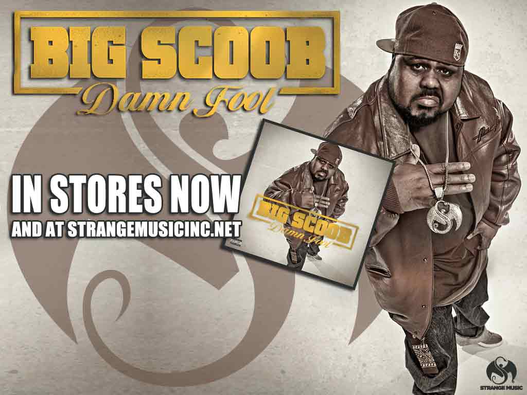 Big Scoob - Damn Fool 5/3/11