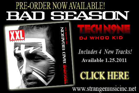 Tech N9ne - Bad Season 1/25/11