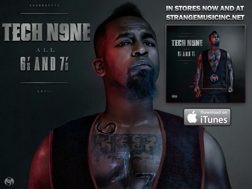 Tech N9ne - All 6's and 7's 6/7/11