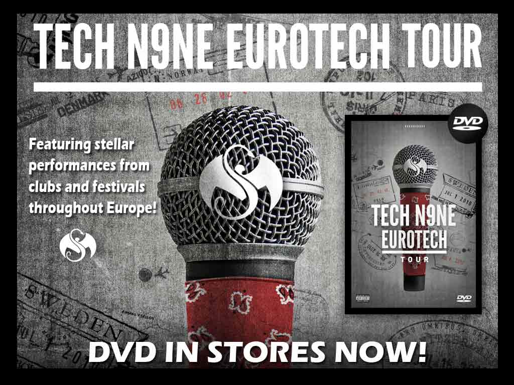 Tech N9ne - EuroTech DVD 7/12/11