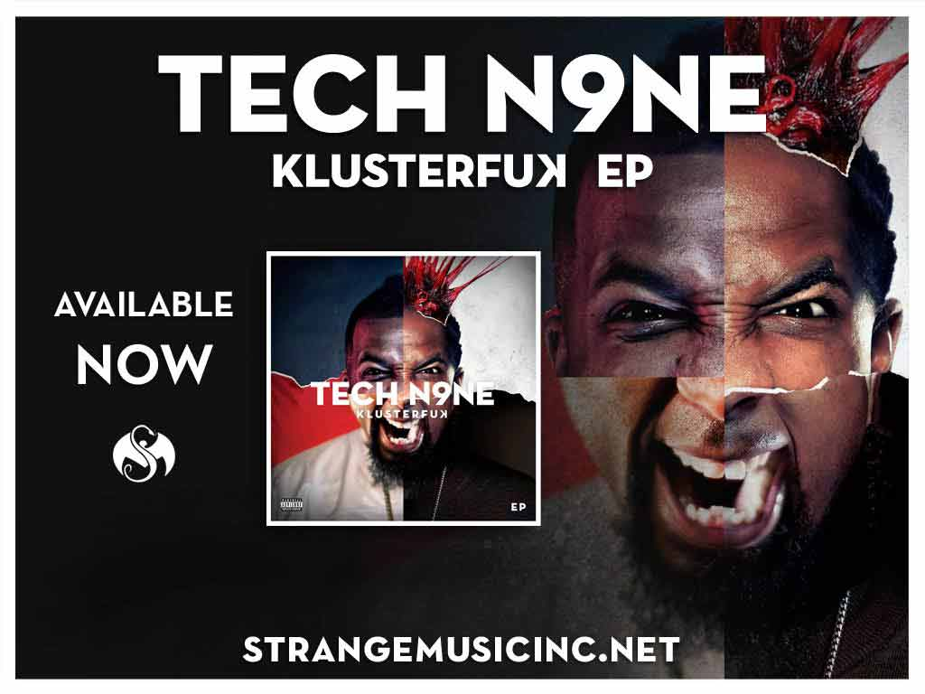 Tech N9ne - Klusterfuk EP 3/13/12