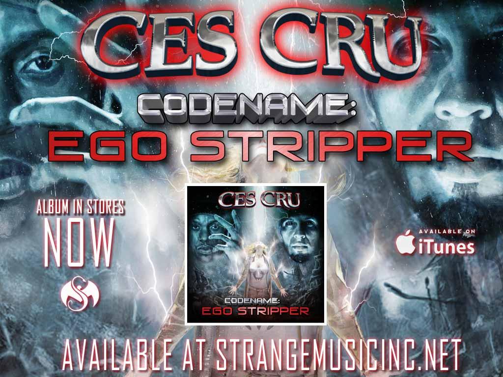 Ces Cru - CODENAME: Ego Stipper - Pre Sale Ship Date 8/5/2014