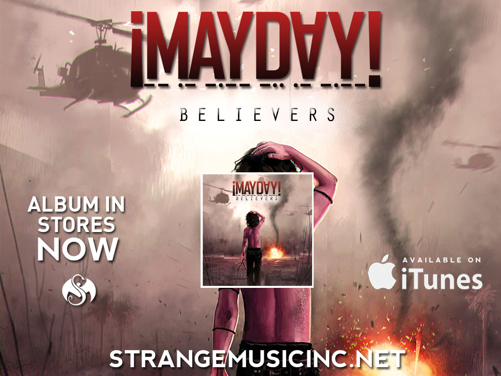 �Mayday! - Believers - Pre Sale Ship Date 7/16/2013