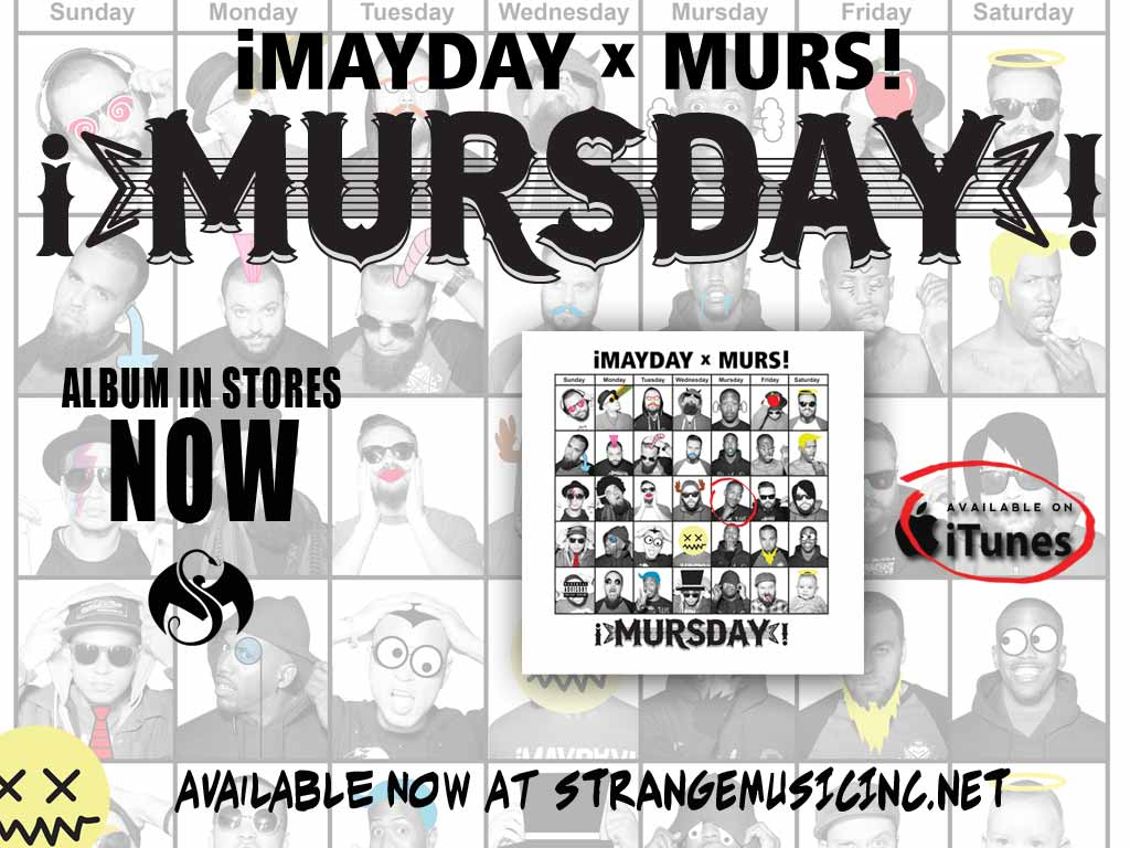�MAYDAY x MURS! - �MursDay! - Pre Sale Ship Date 6/10/2014
