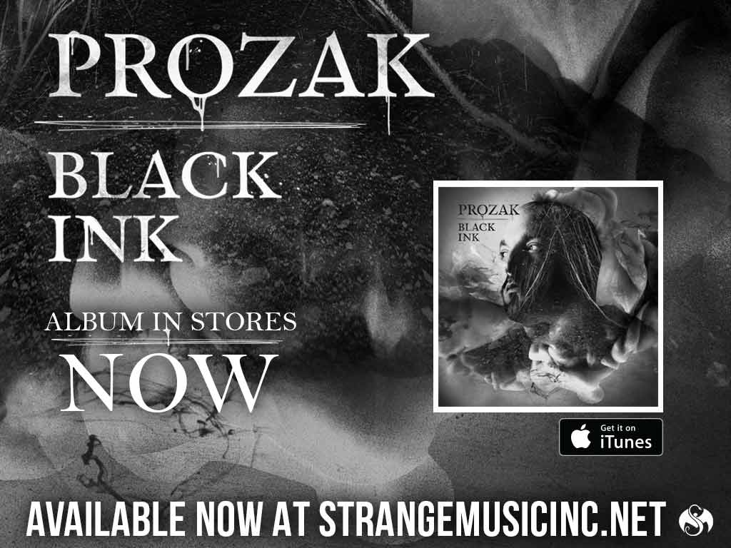 Prozak - Black Ink - Pre Sale Ship Date 10/09/2015