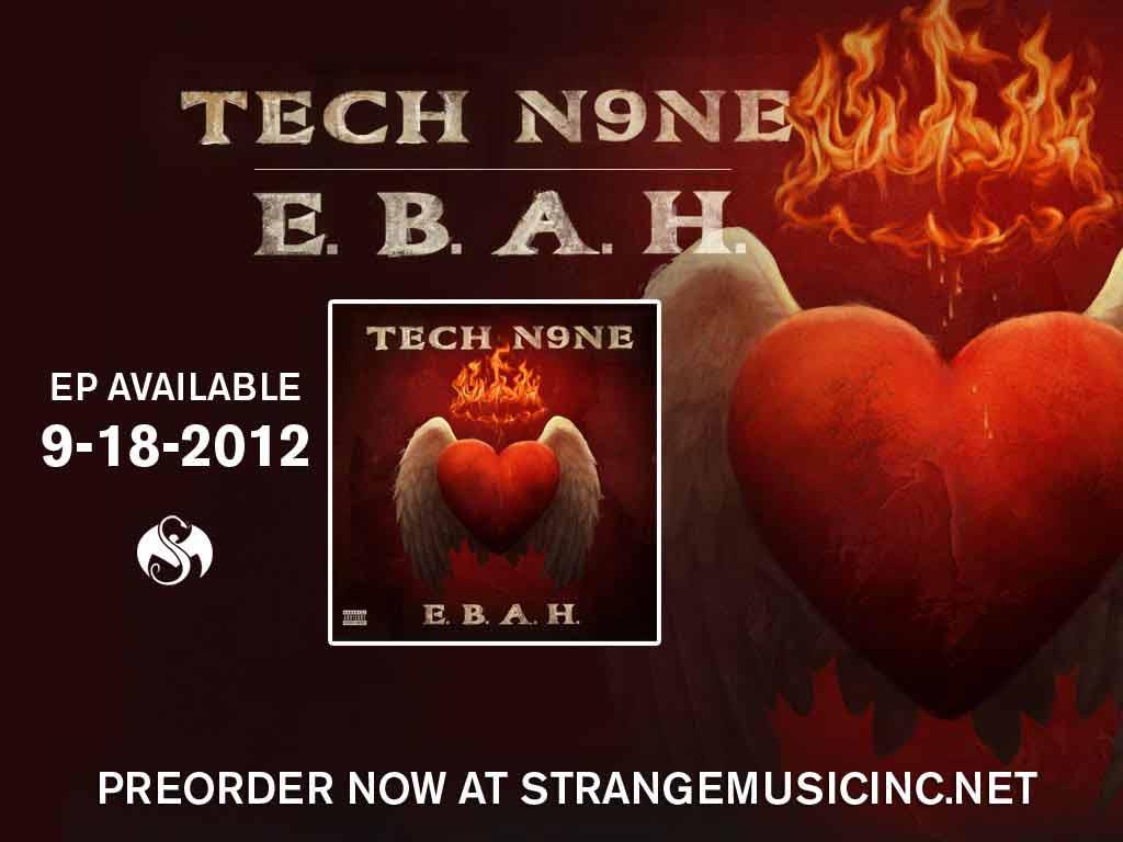 Tech N9ne - E.B.A.H. 9/18/12