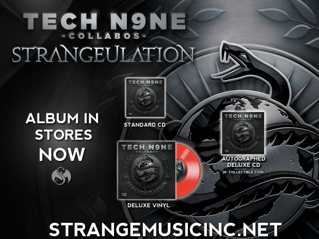 Tech N9ne Collabos - Strangeulation - Pre Sale Ship Date 5/6/2014