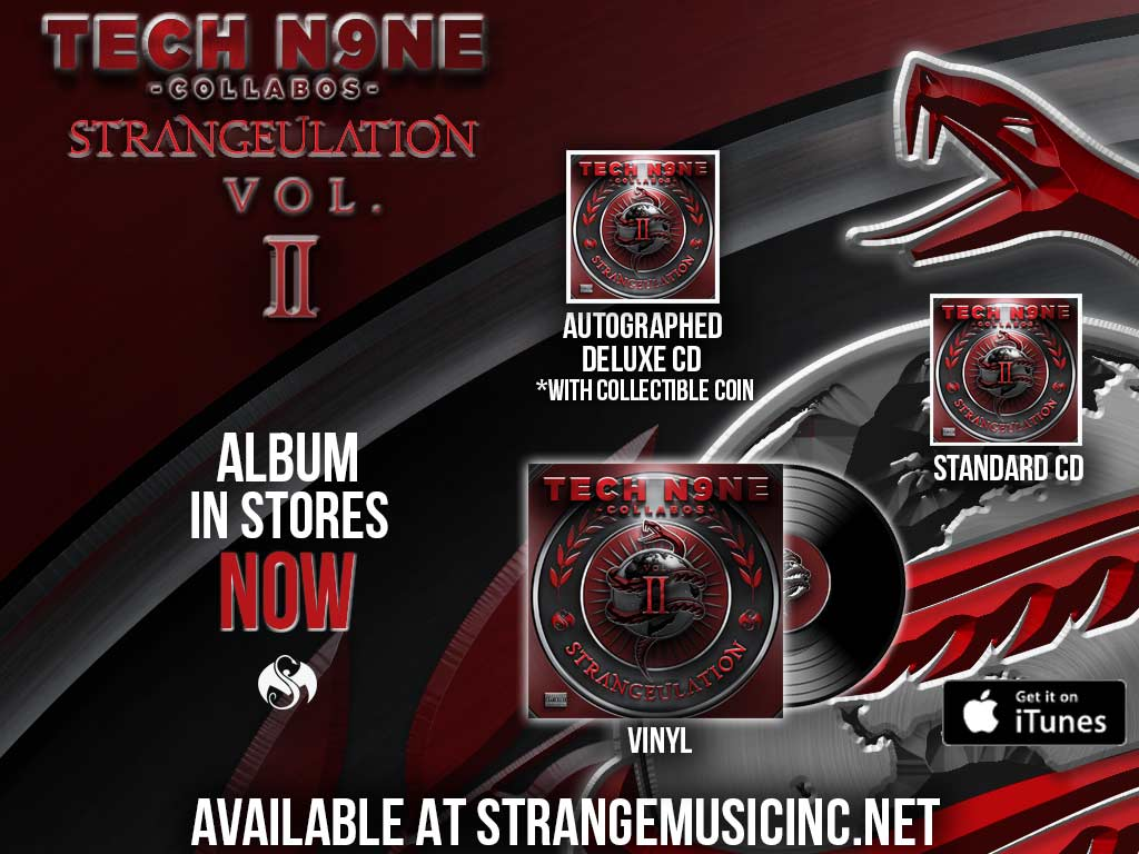 Tech N9ne Collabos - Strangeulation Volume II - Pre Sale Ship Date 11/20/2015