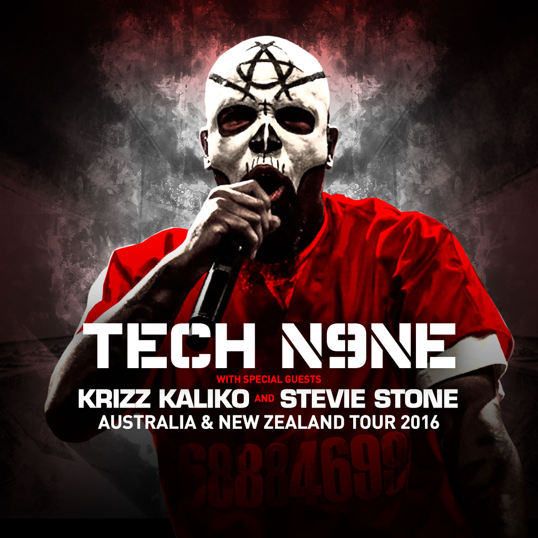 Australia & New Zealand - Tech N9ne w/Krizz Kaliko & Stevie Stone