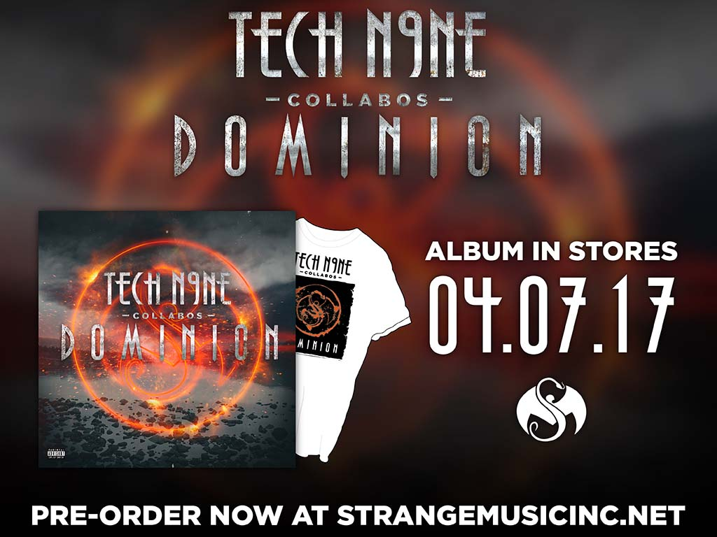 Tech N9ne Collabos - Dominion - Pre Sale Ship Date 4/7/2017